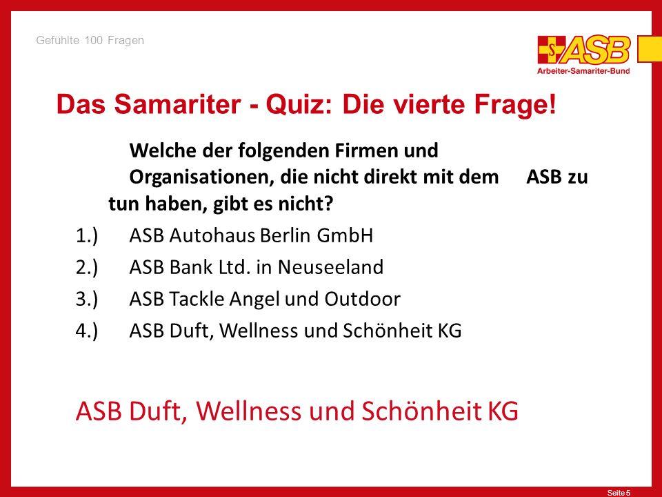 Das Samariter - Quiz: Die vierte Frage!