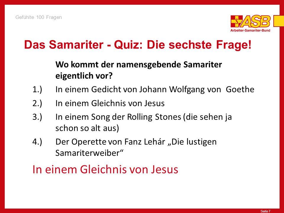 Das Samariter - Quiz: Die sechste Frage!