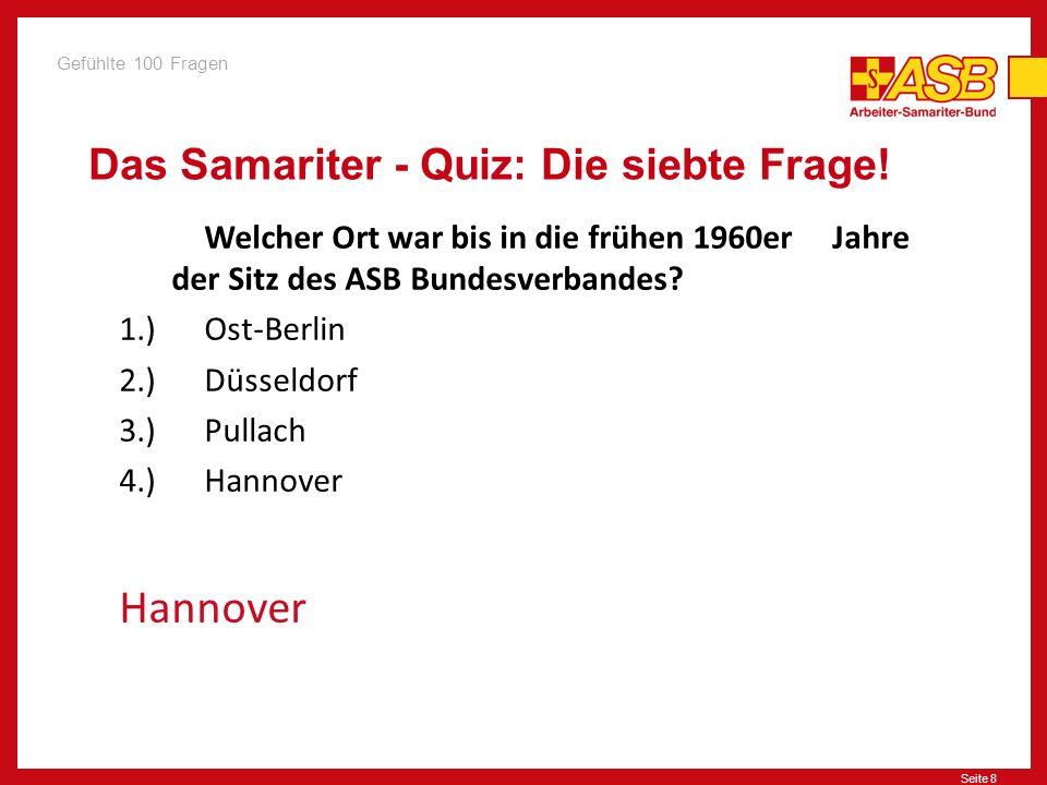 Das Samariter - Quiz: Die siebte Frage!