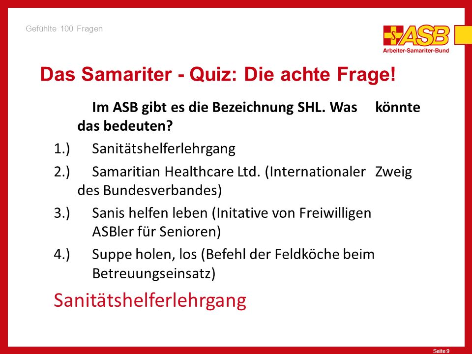 Das Samariter - Quiz: Die achte Frage!