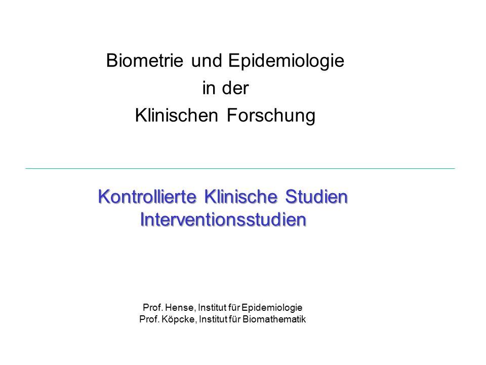 Biometrie und Epidemiologie in der Klinischen Forschung