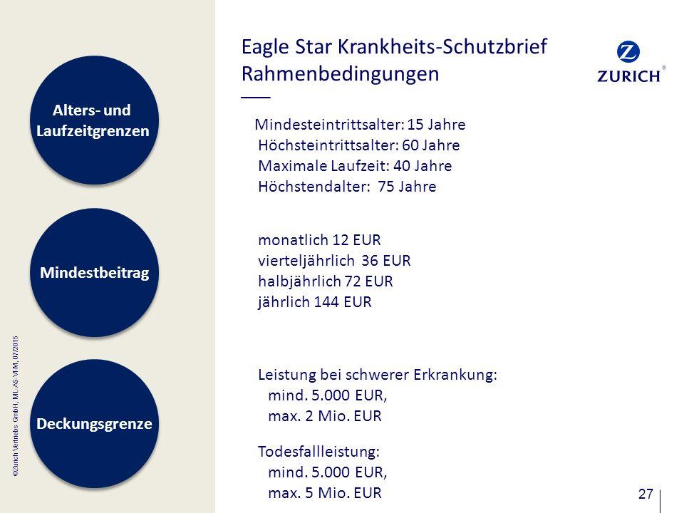 Eagle Star Krankheits-Schutzbrief Rahmenbedingungen