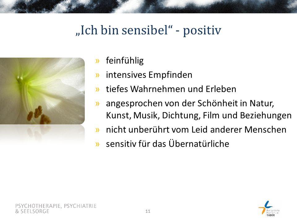 """Ich bin sensibel - positiv"