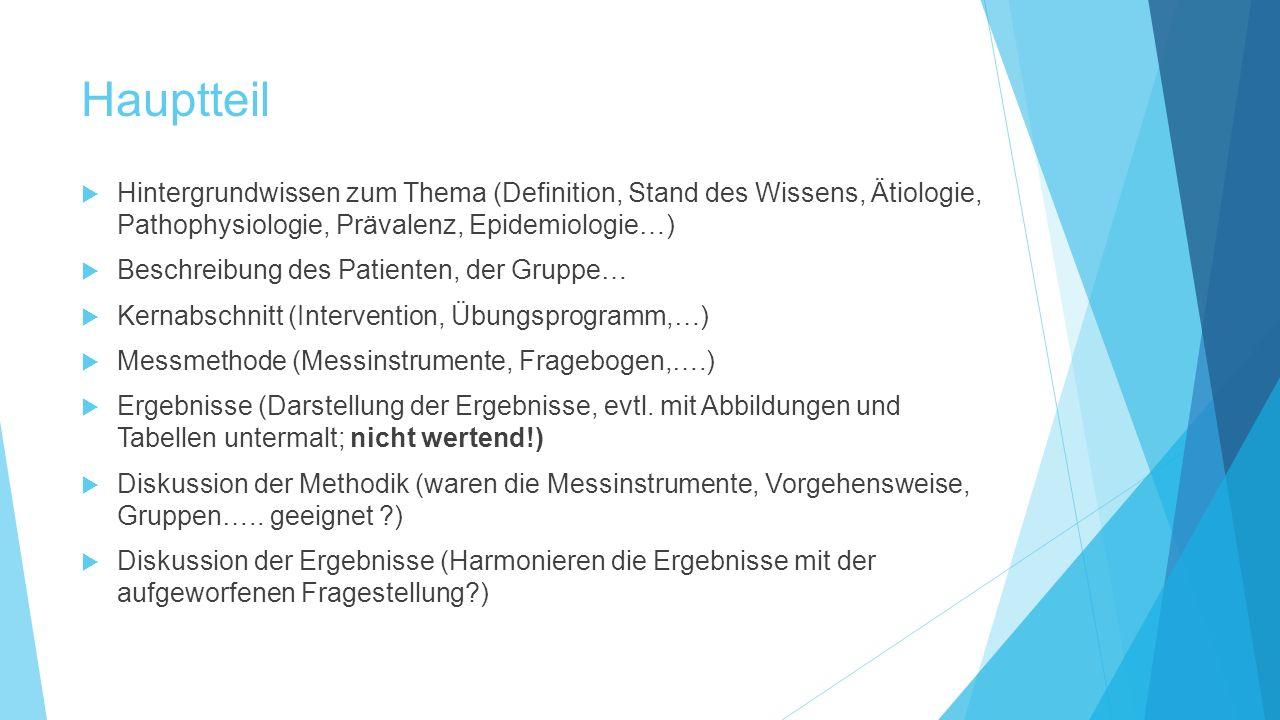 Hauptteil Hintergrundwissen zum Thema (Definition, Stand des Wissens, Ätiologie, Pathophysiologie, Prävalenz, Epidemiologie…)
