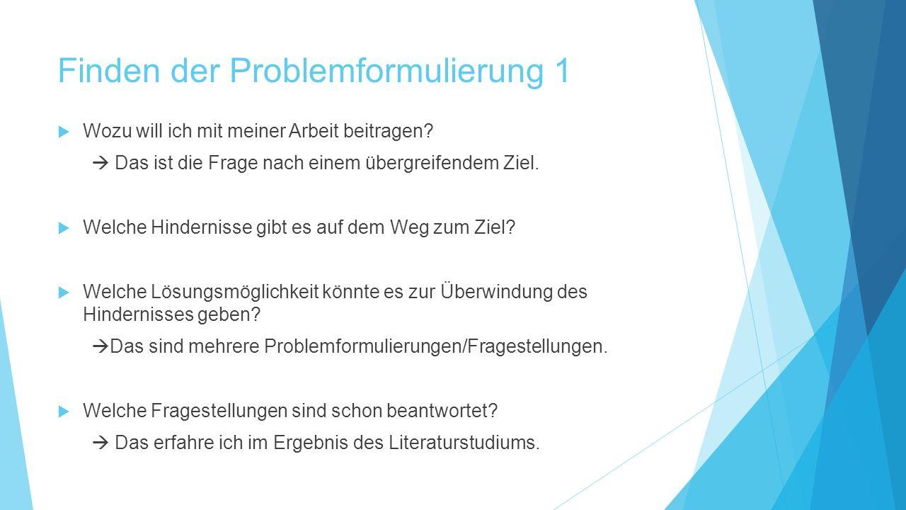 Finden der Problemformulierung 1