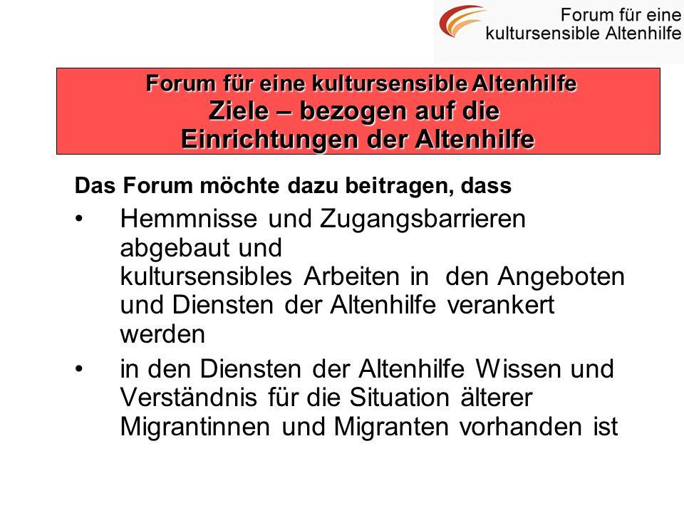Forum für eine kultursensible Altenhilfe Einrichtungen der Altenhilfe