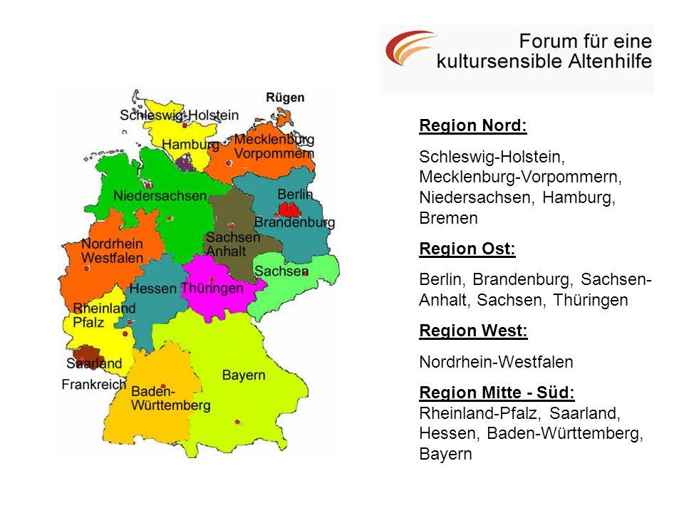 Region Nord: Schleswig-Holstein, Mecklenburg-Vorpommern, Niedersachsen, Hamburg, Bremen. Region Ost: