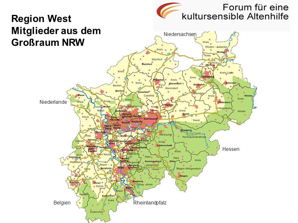 Region West Mitglieder aus dem Großraum NRW Niedersachsen Niederlande
