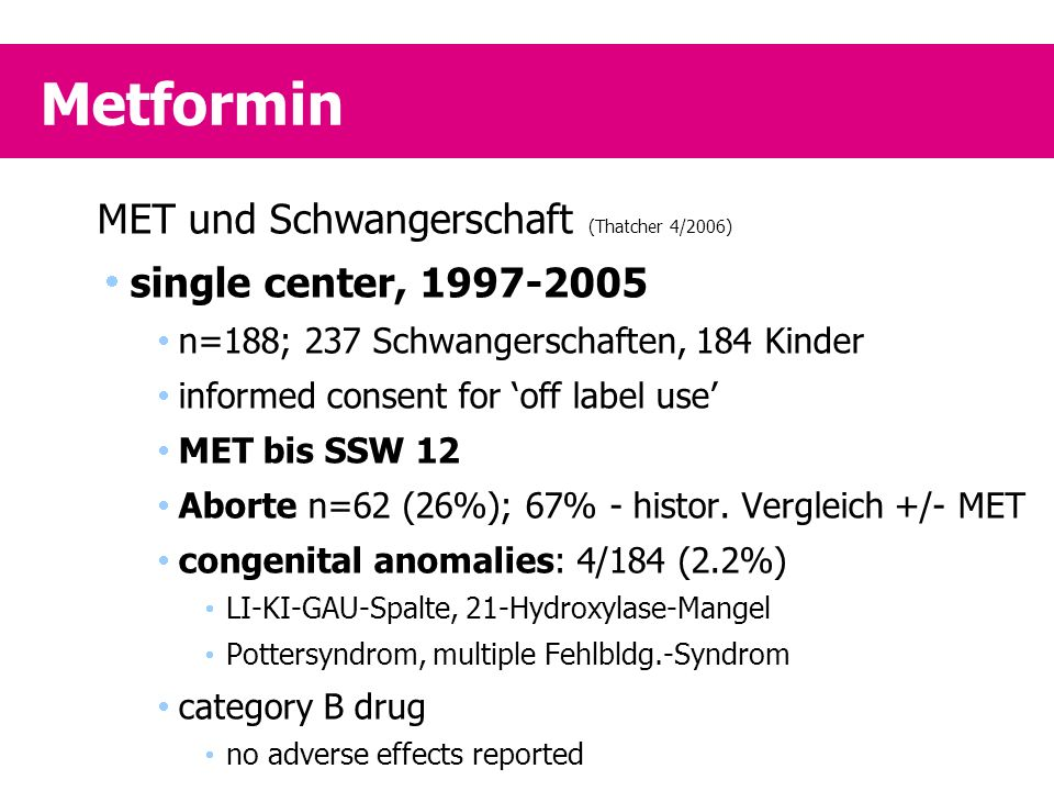 Metformin MET und Schwangerschaft (Thatcher 4/2006)
