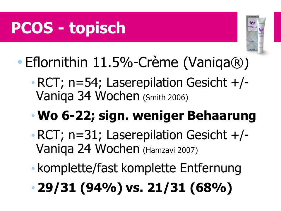 PCOS - topisch Eflornithin 11.5%-Crème (Vaniqa®)