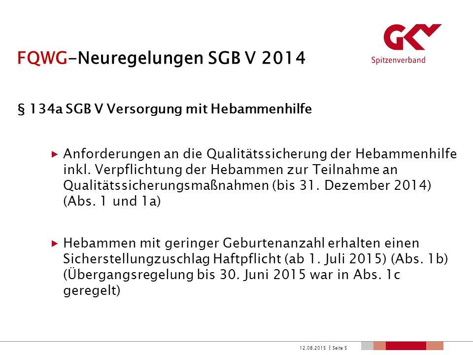 FQWG-Neuregelungen SGB V 2014