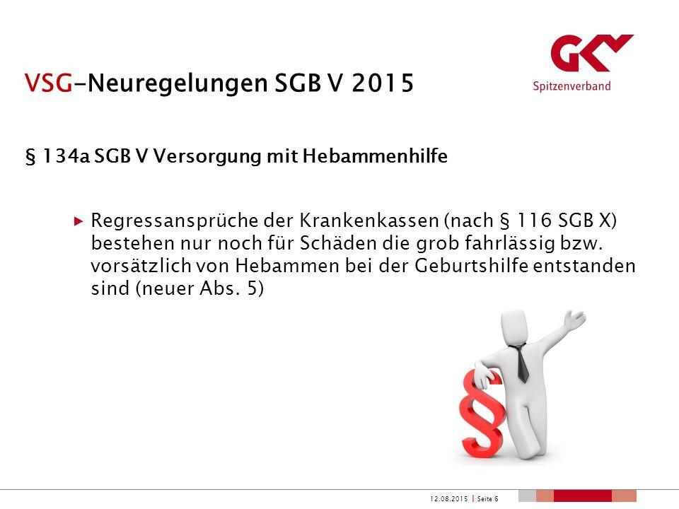 VSG-Neuregelungen SGB V 2015