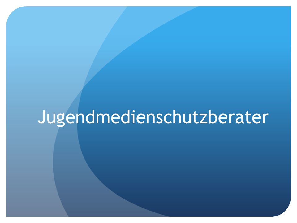 Jugendmedienschutzberater