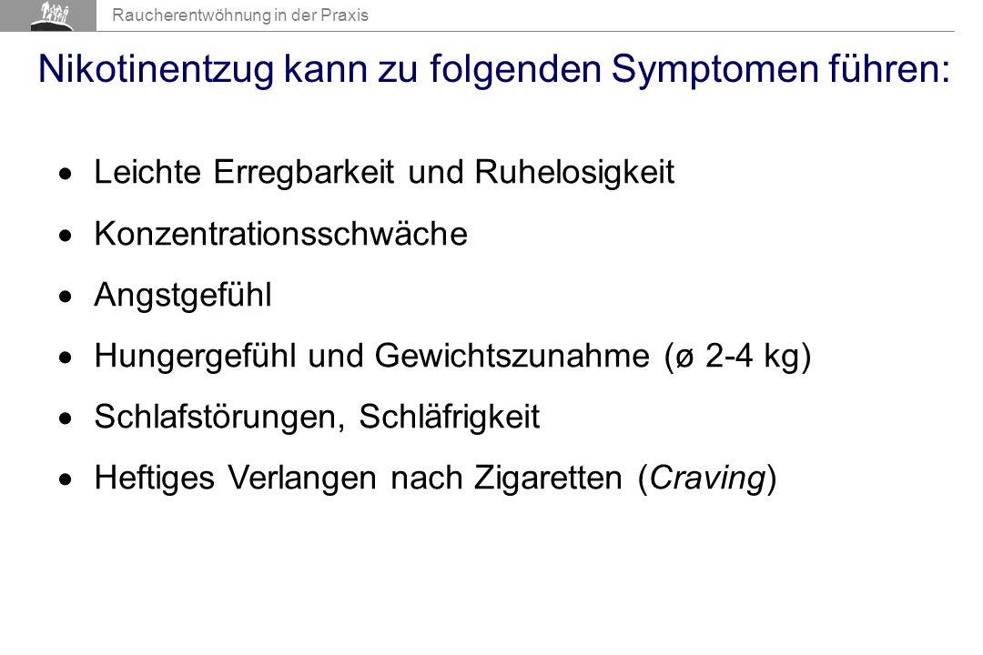 Nikotinentzug kann zu folgenden Symptomen führen: