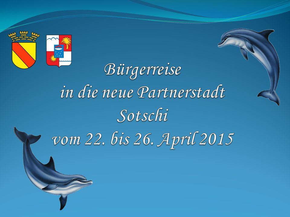 Bürgerreise in die neue Partnerstadt Sotschi vom 22. bis 26. April 2015