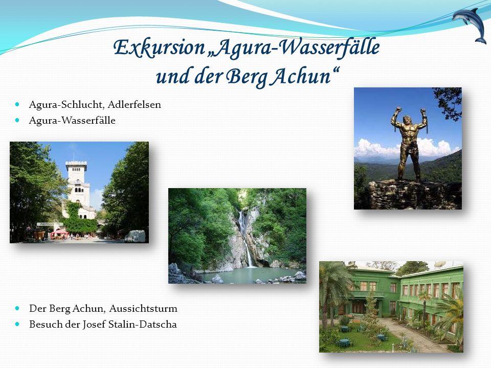 """Exkursion """"Agura-Wasserfälle und der Berg Achun"""