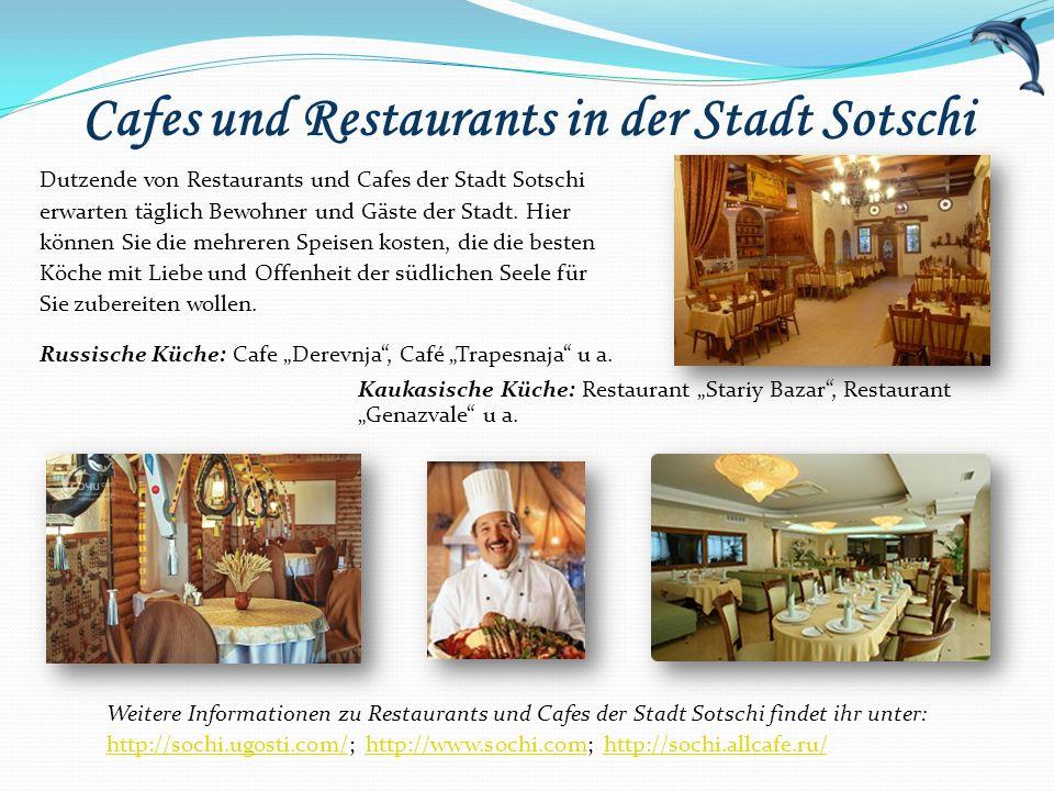 Cafes und Restaurants in der Stadt Sotschi