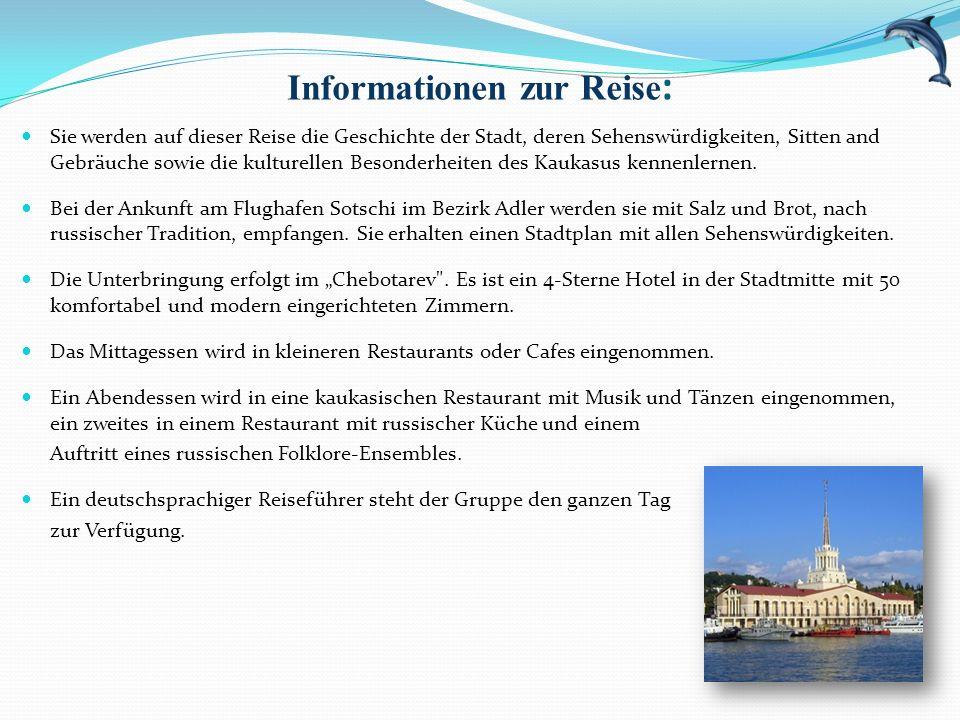 Informationen zur Reise: