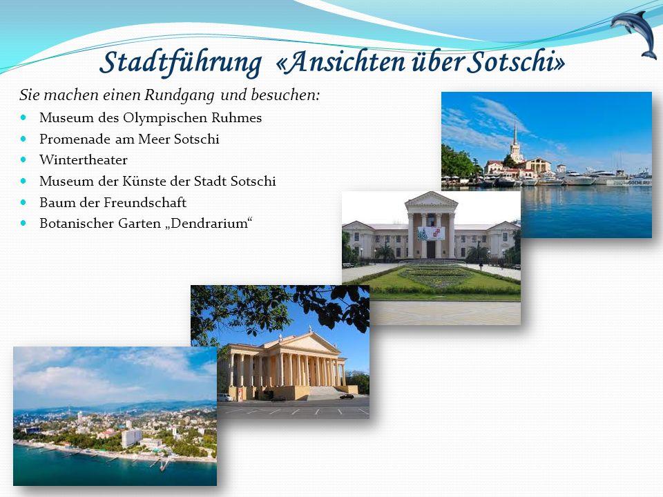 Stadtführung «Ansichten über Sotschi»