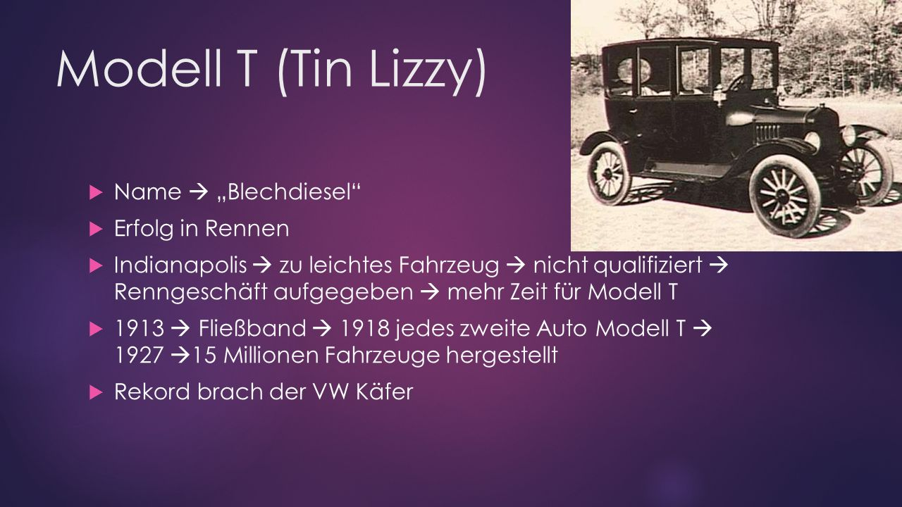 "Modell T (Tin Lizzy) Name  ""Blechdiesel Erfolg in Rennen"