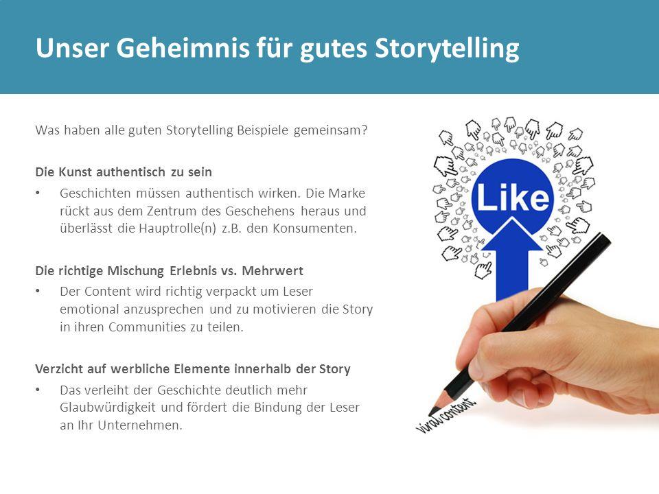 Unser Geheimnis für gutes Storytelling