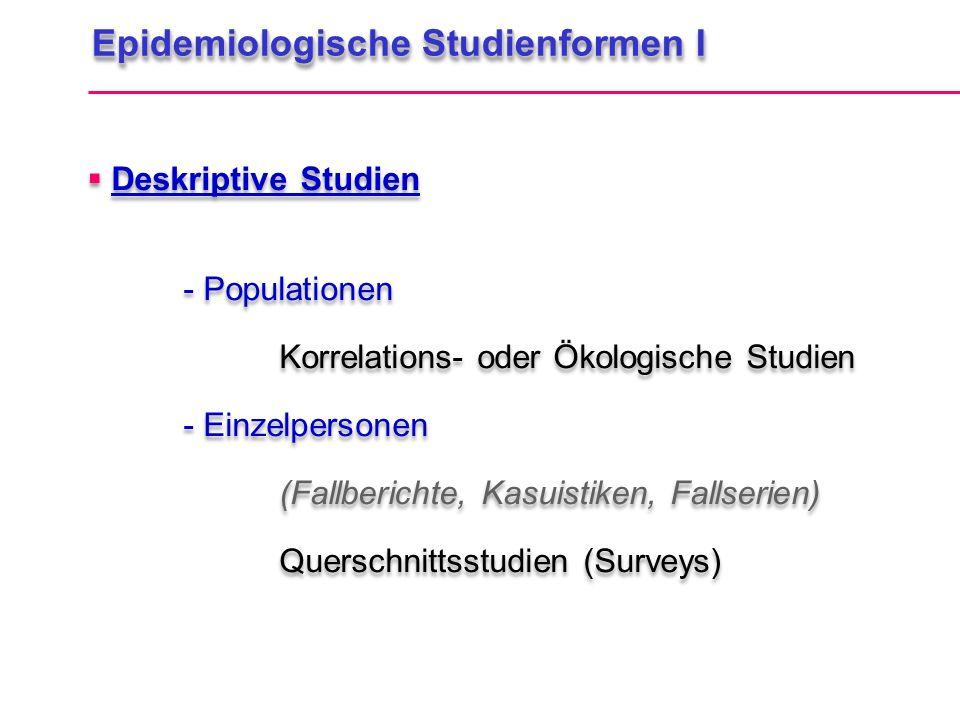 Epidemiologische Studienformen I