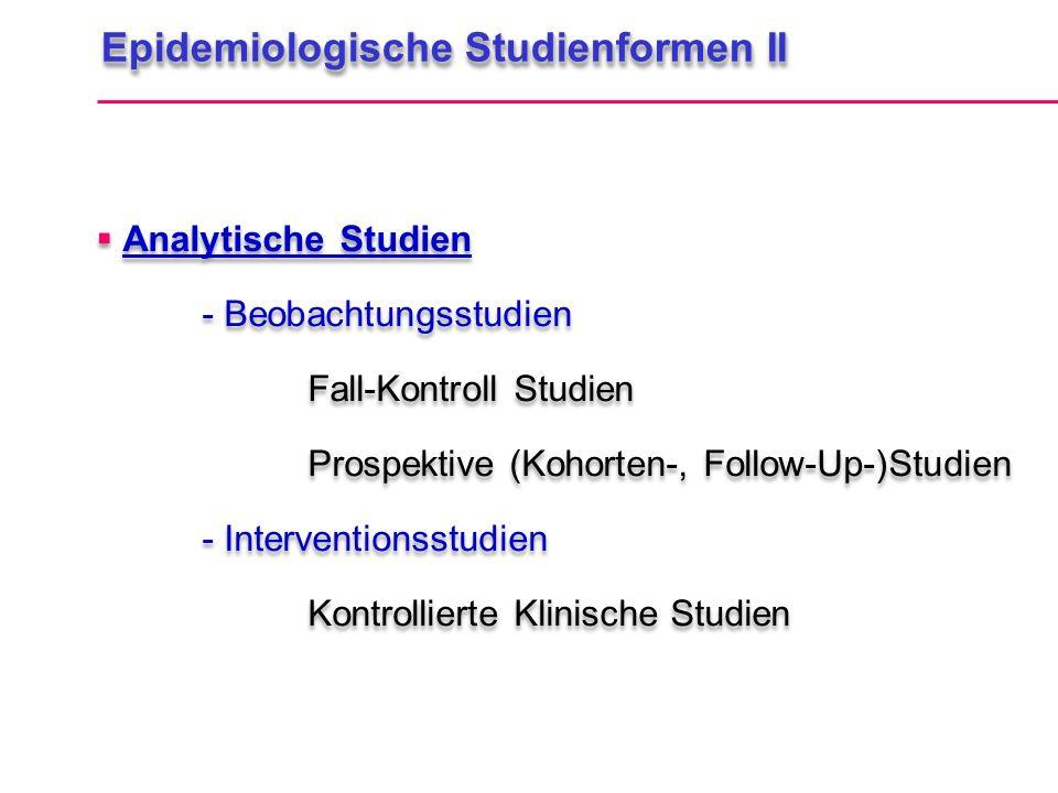 Epidemiologische Studienformen II