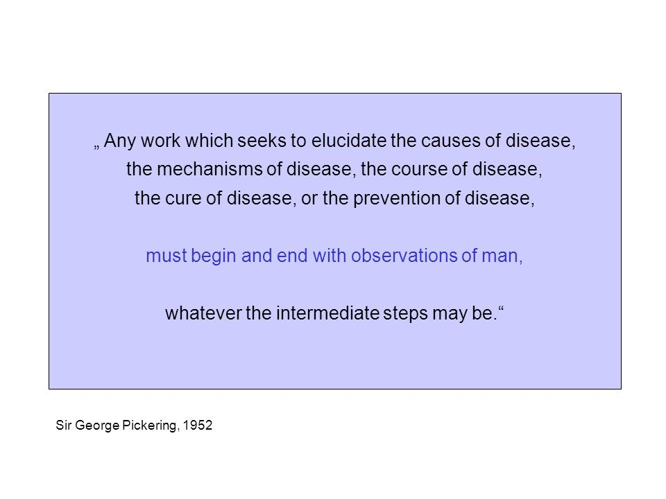 """ Any work which seeks to elucidate the causes of disease,"