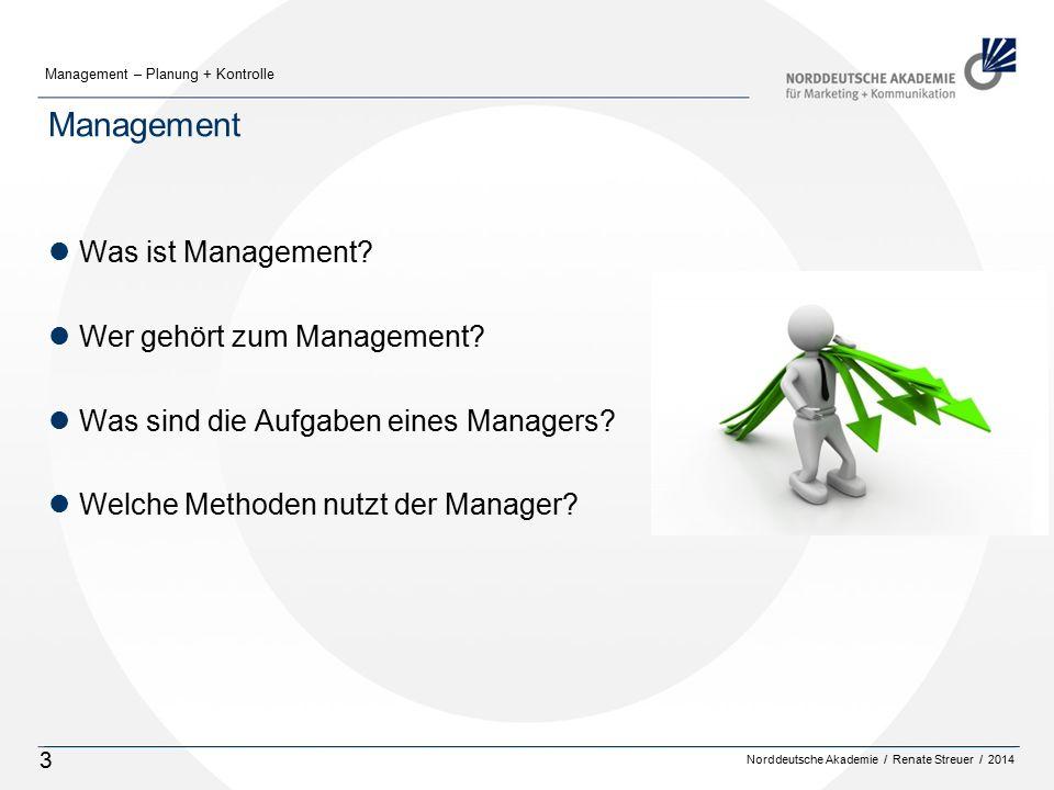 Management Was ist Management Wer gehört zum Management