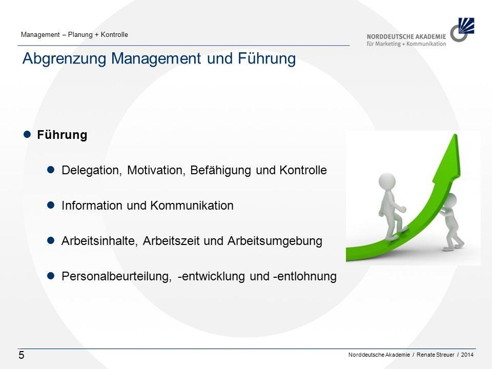 Abgrenzung Management und Führung