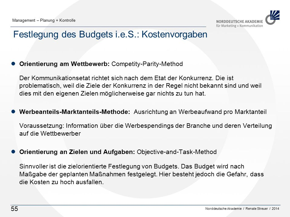 Festlegung des Budgets i.e.S.: Kostenvorgaben