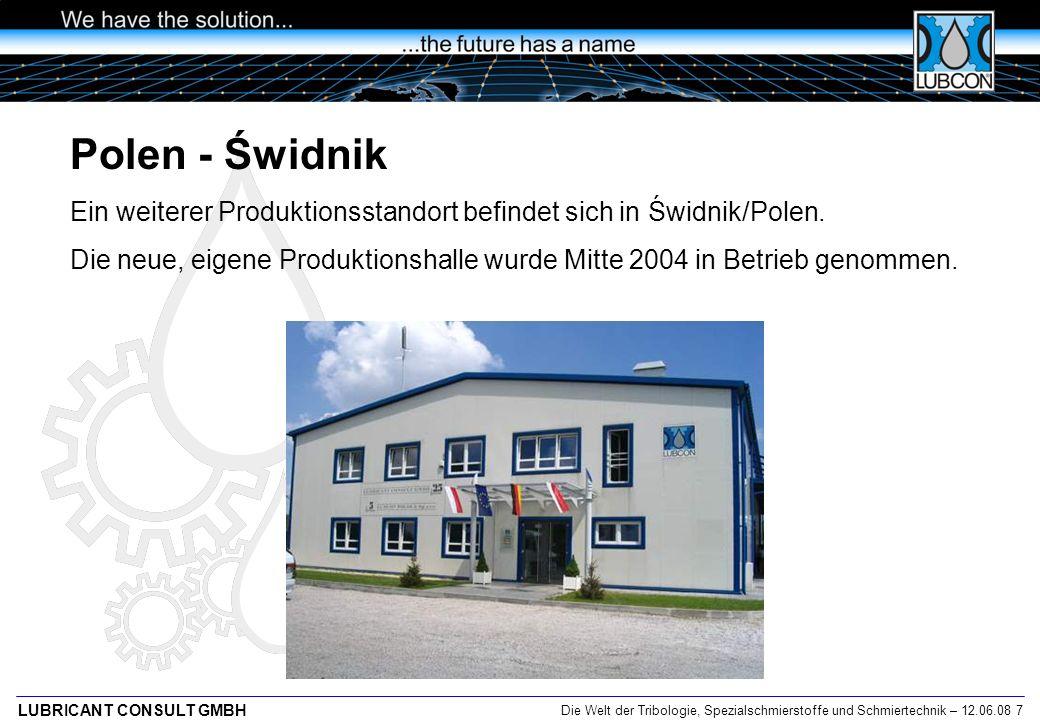 Polen - ŚwidnikEin weiterer Produktionsstandort befindet sich in Świdnik/Polen.