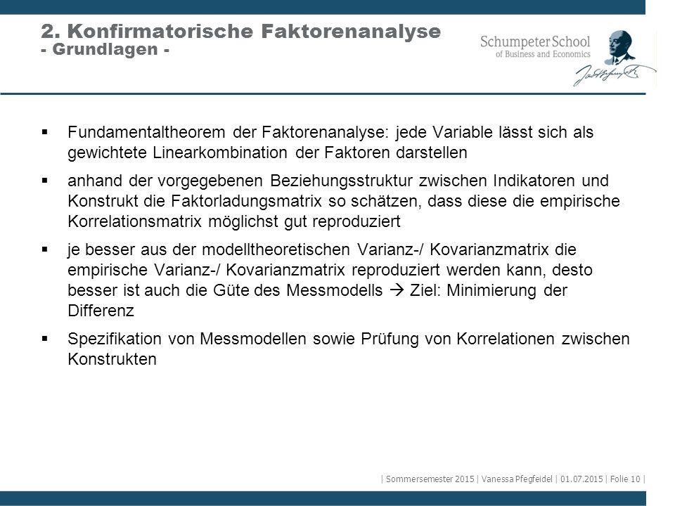 2. Konfirmatorische Faktorenanalyse - Grundlagen -