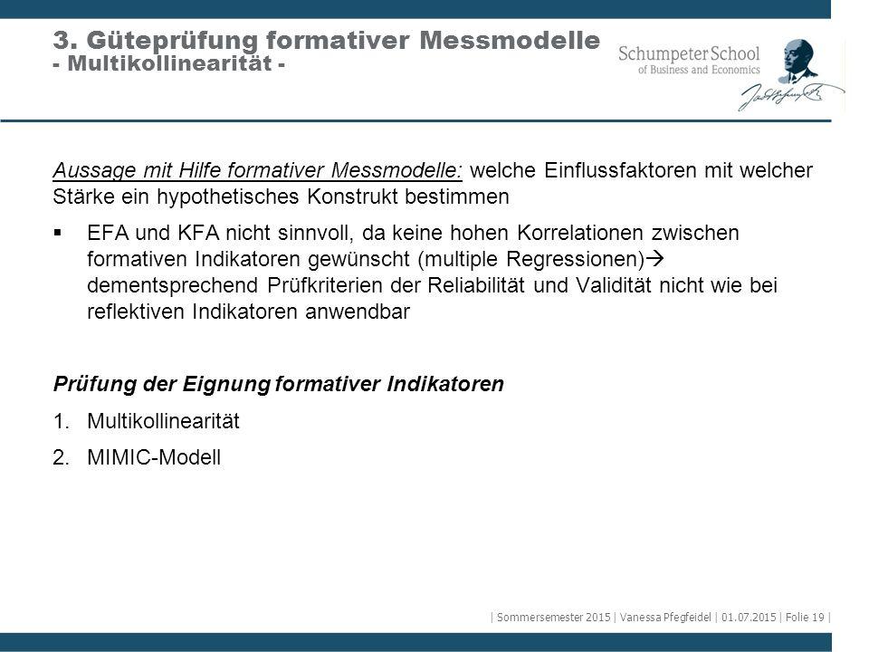 3. Güteprüfung formativer Messmodelle - Multikollinearität -
