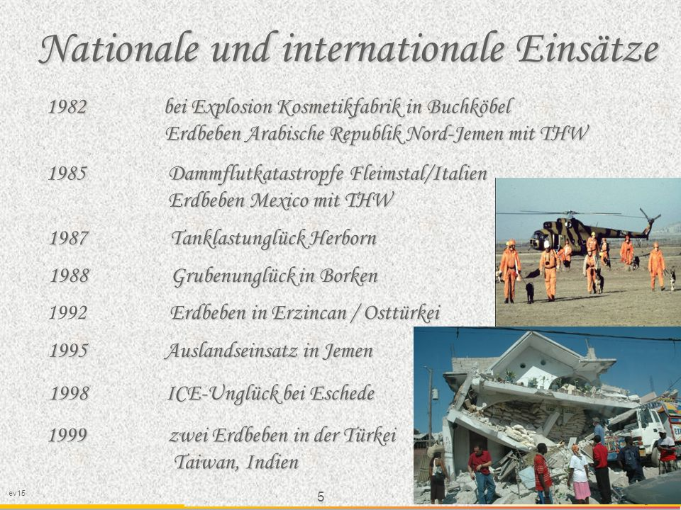 Nationale und internationale Einsätze