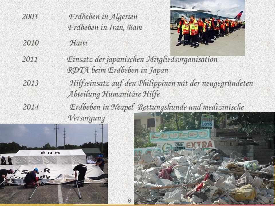 2003 Erdbeben in Algerien Erdbeben in Iran, Bam. 2010 Haiti.