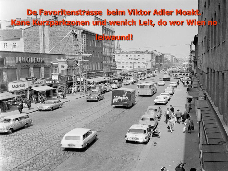 De Favoritenstrasse beim Viktor Adler Moakt