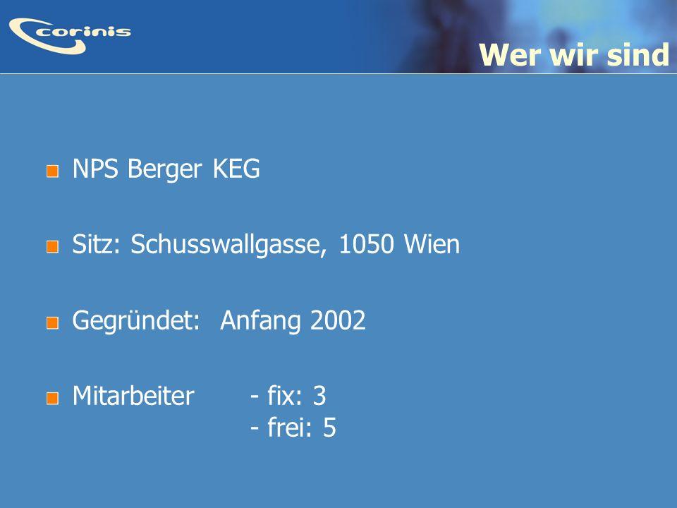Wer wir sind NPS Berger KEG Sitz: Schusswallgasse, 1050 Wien
