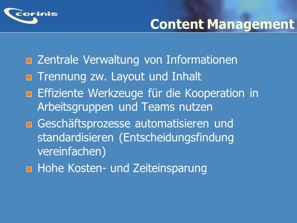 Content Management Zentrale Verwaltung von Informationen