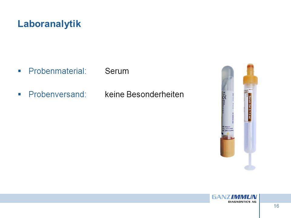 Laboranalytik Probenmaterial: Serum