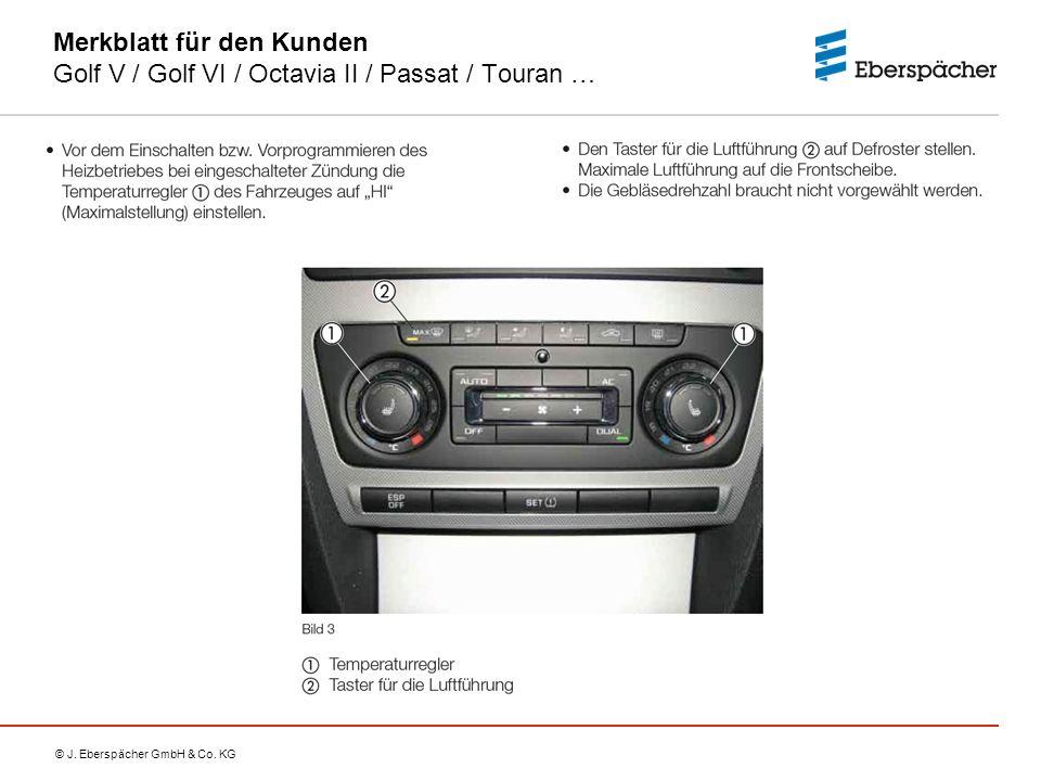 Merkblatt für den Kunden Golf V / Golf VI / Octavia II / Passat / Touran …