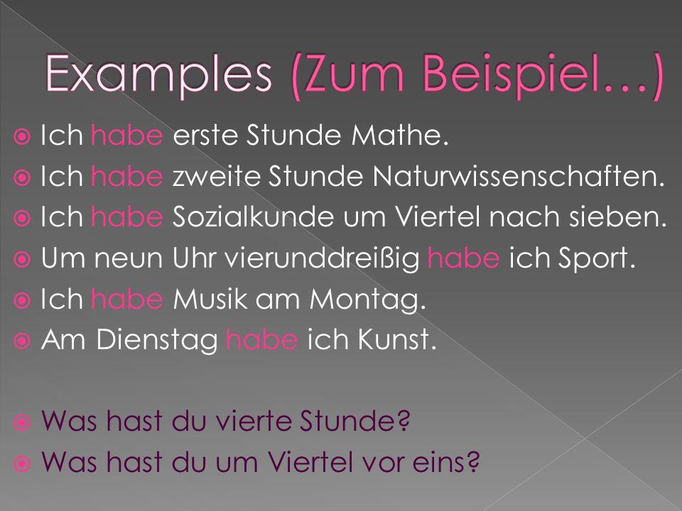 Examples (Zum Beispiel…)