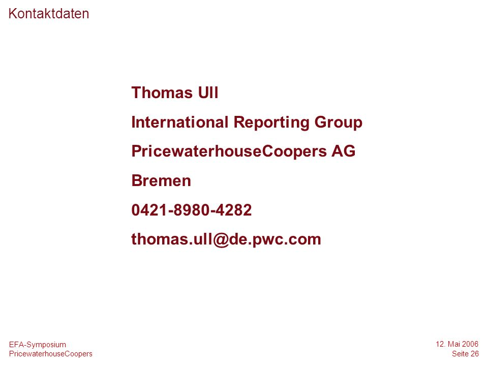 International Reporting Group PricewaterhouseCoopers AG Bremen