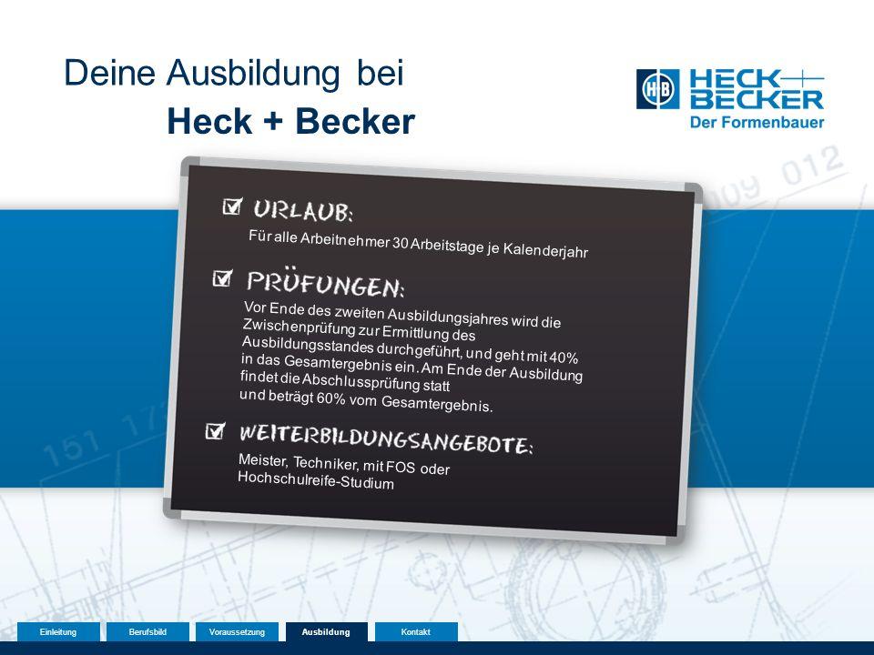 Deine Ausbildung bei Heck + Becker