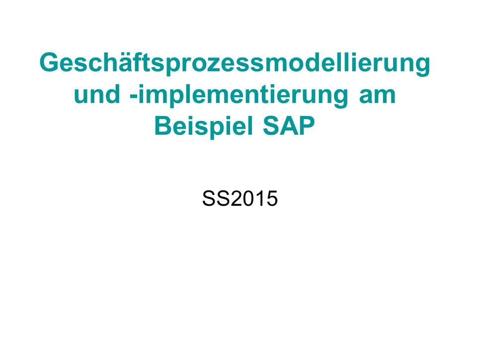 Geschäftsprozessmodellierung und -implementierung am Beispiel SAP