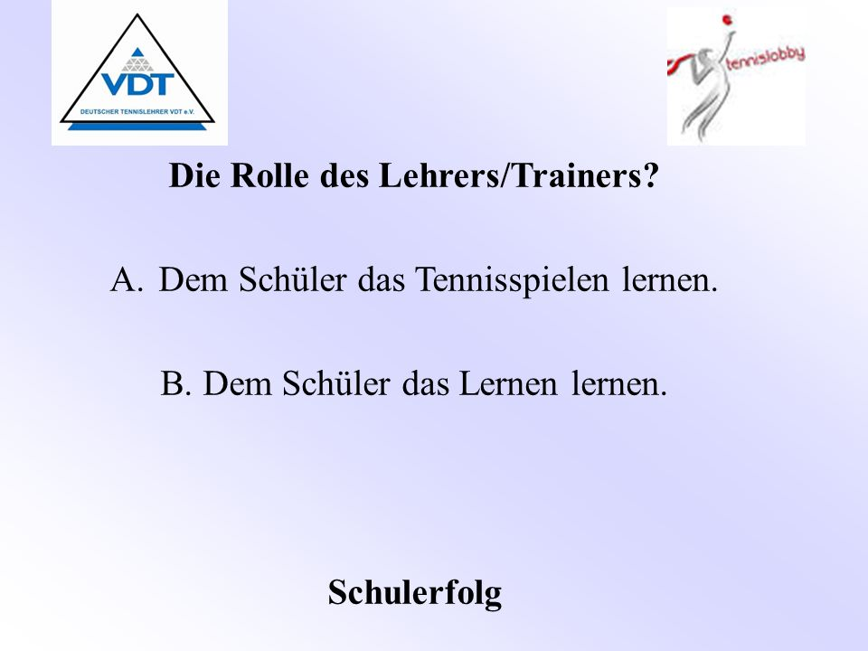 Die Rolle des Lehrers/Trainers