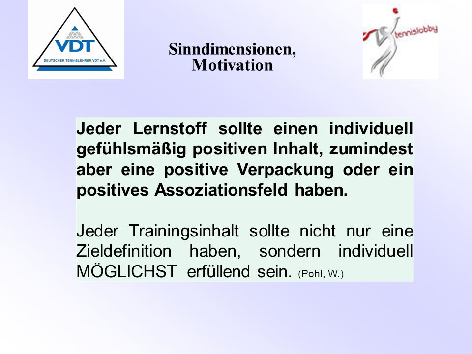 Sinndimensionen, Motivation
