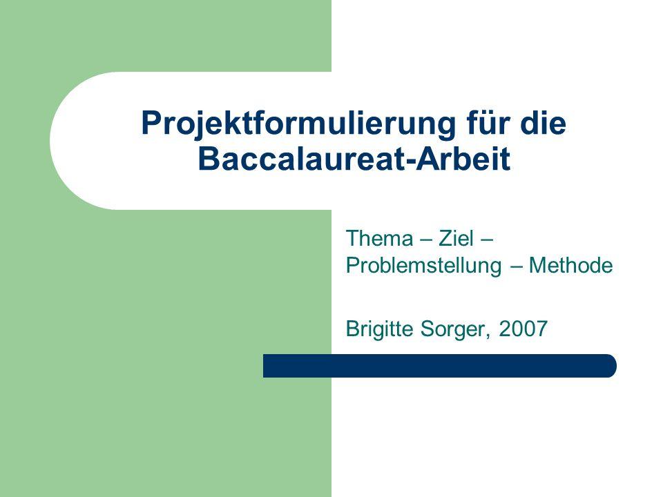 Projektformulierung für die Baccalaureat-Arbeit