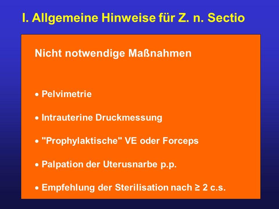 I. Allgemeine Hinweise für Z. n. Sectio