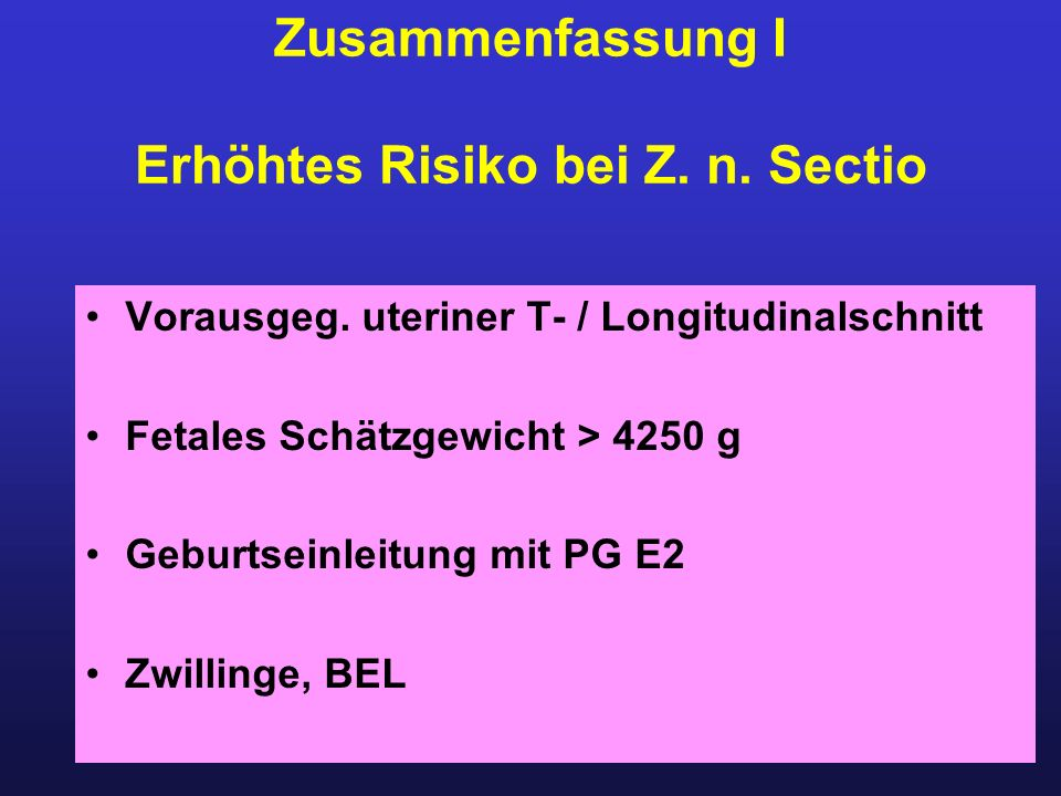 Erhöhtes Risiko bei Z. n. Sectio